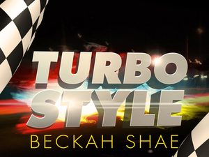 Beckah Shae Turbo Style new video