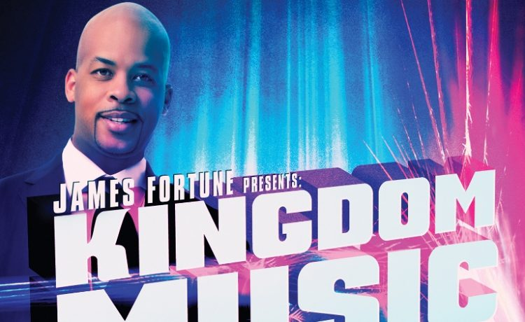 James Fortune Presents Kingdom Music Volume 1