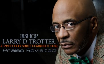Bishop Larry Trotter releases ninth album.