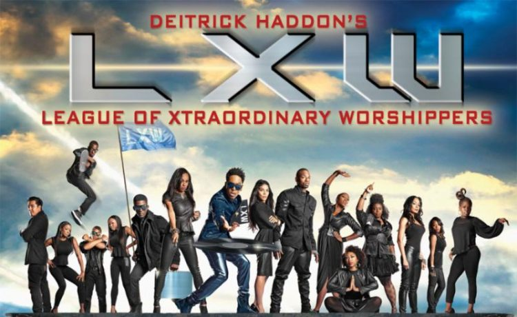 Deitrick Haddon League of Extraordinary Worshippers