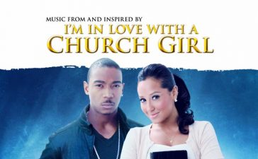 Israel Houghton, Ja Rule, Donnie McClurkin and more are featured on the new soundtrack I'm In Love With A Church Girl