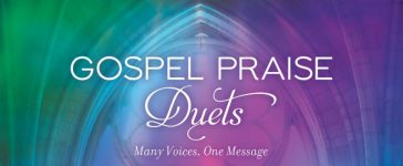 Gospel Praise features duets