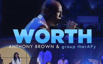Anthony Brown releases 'Worth'