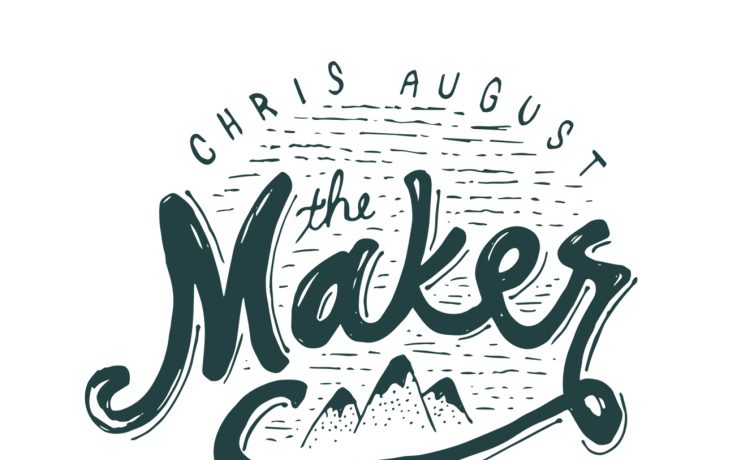 Chris August The Maker