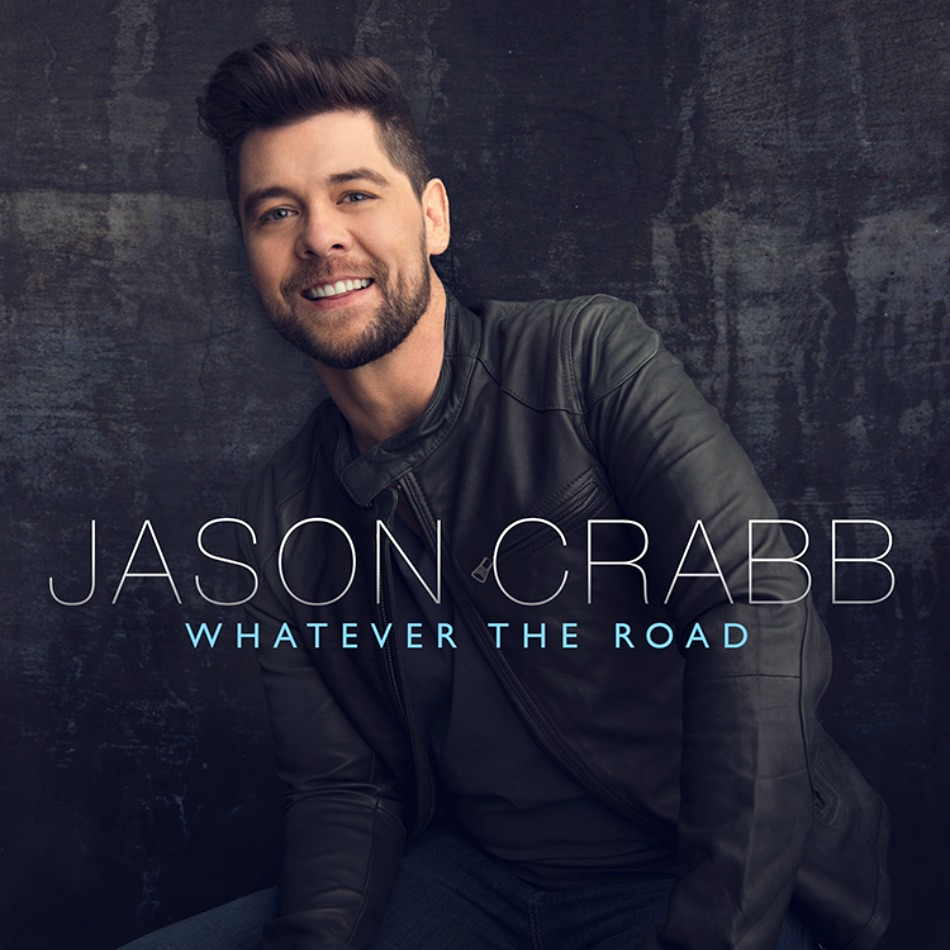 Jason Crabb set to release fifth solo album, 'Whatever the Road'