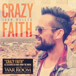 John Waller single Crazy Faith