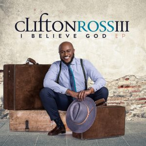 New EP from Clifton Ross III