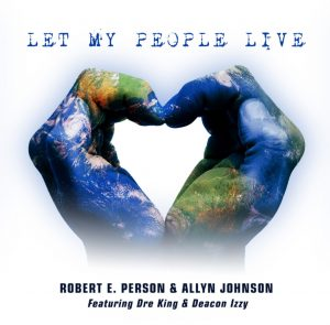 Robert E. Person new single Let My People Live