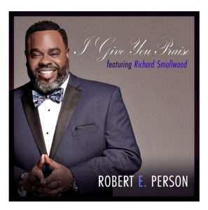 Robert E. Person collborates with Richard Smallwood on classic