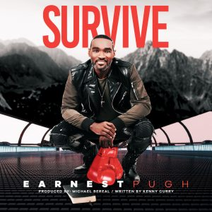Earnest Pugh new album Survive