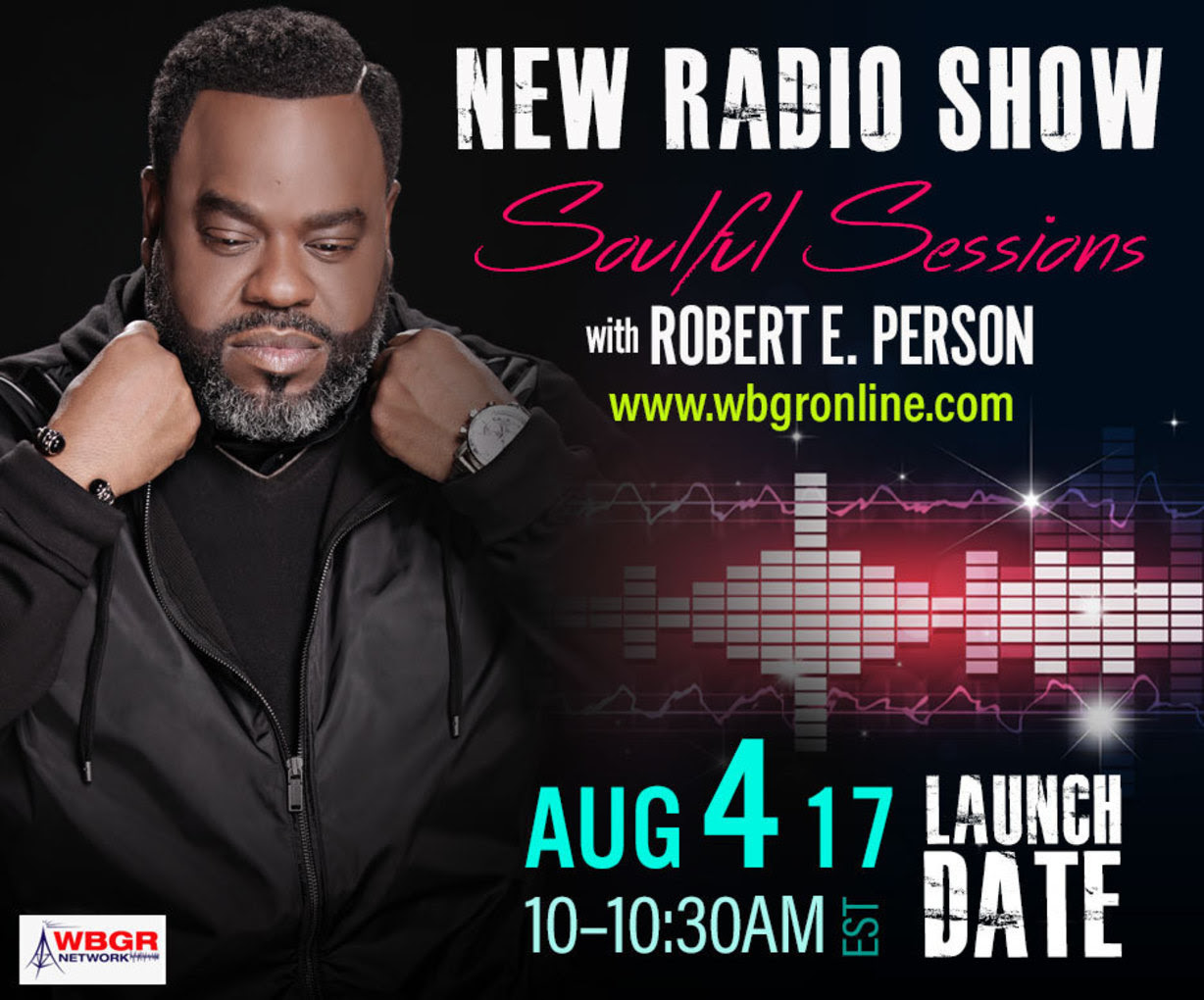 Robert E. Person launches Soulful Sessions radio show on WBGR Gospel Network