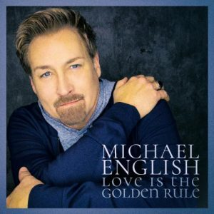 Michael English  releases all new music