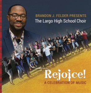 Brandon J Felder and Largo High School release new album