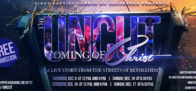 Uncut Coming of Christ features Crystal Rucker at FBCG