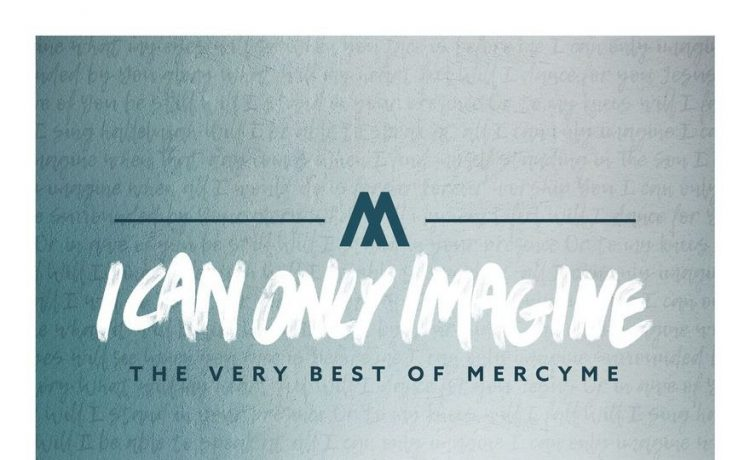 The Very Best of Mercy Me