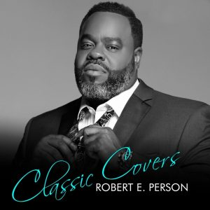 Robert E. Person Classic Covers album