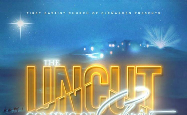 Uncut Coming of Christ musical