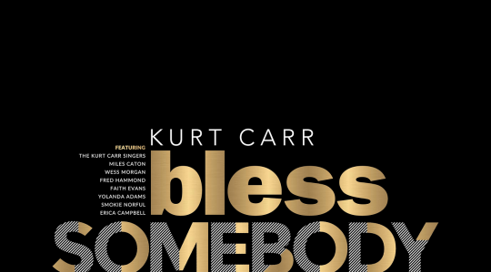 Kurt Carr -Bless Somebody Else-new single