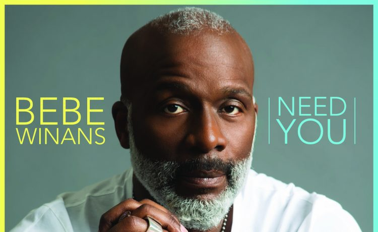 BeBe Winans releases Need yOU