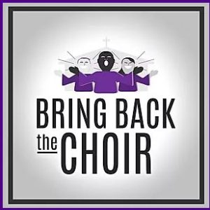Bring Back the Choirs spotlights songwriters