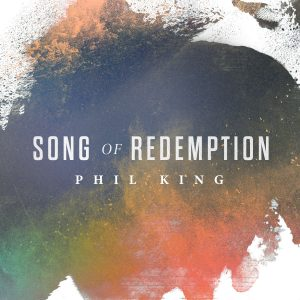 Phil King-Song of Redemption Single