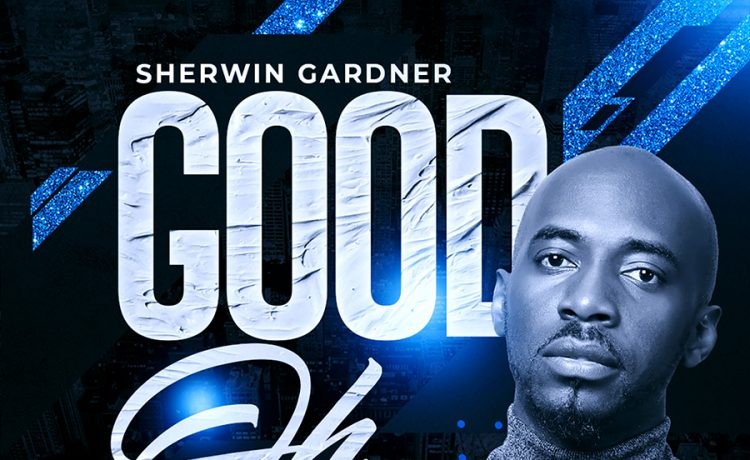 Sherman Gardner_Good Oh