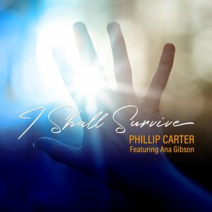 Phillip Carter_I Will Survive