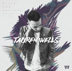 Tauren Wells single