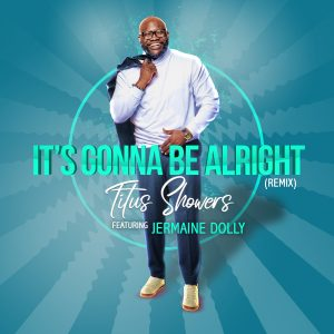 Titus Showers feat Jermaine Dolly single