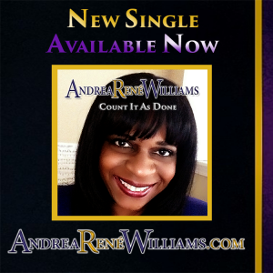 Andrea Rene Williams Count it As Done