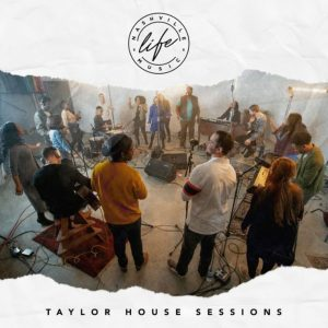 Nashville Life Music Taylor House Sessions