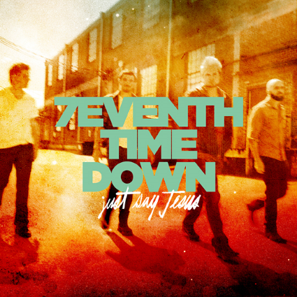 7eventh Time Down Just Say Jesus review