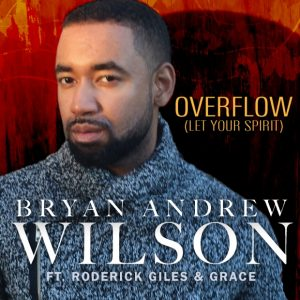 Bryan Andrew Wilson feat Roderick Giles and Grace get nods