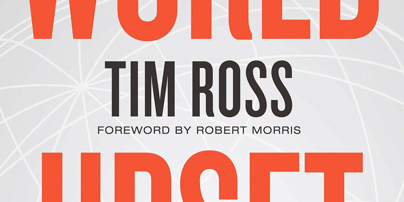 Upset the World by Tim Ross
